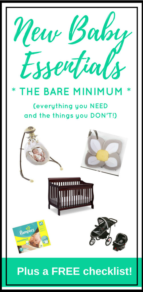 New Baby Essentials - the Bare Minimum. Everything you need and the stuff you don't! - Baby Checklist Printable | A List of Things You Need for a Newborn | Baby Registry | Gift Ideas | New Baby Checklist | Preparing for Baby | Baby Essentials List First Year #newborn #pregnancy #babychecklist